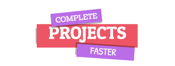 complete-projects-faster